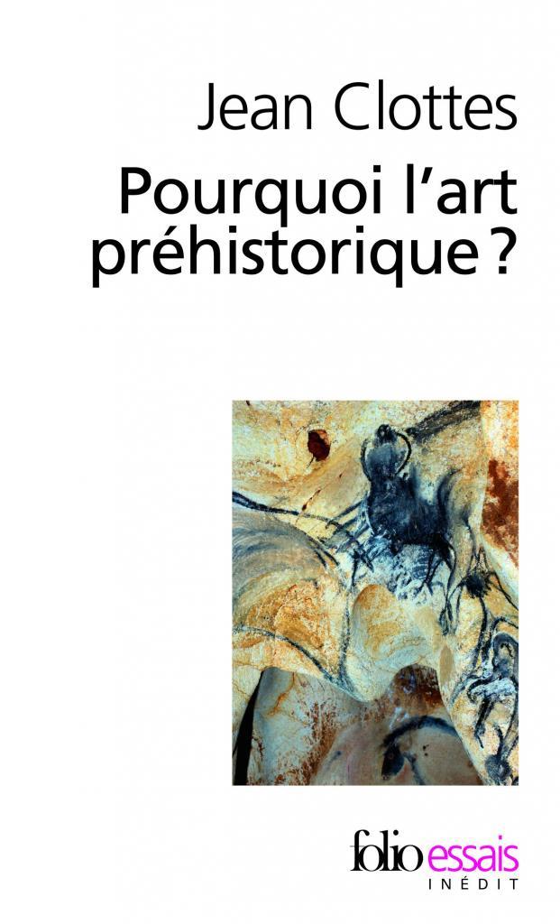 Pourquoi l'art préhistorique