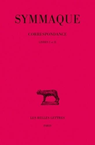 Lettres. - tome 1 : livres I-II  Symmaque